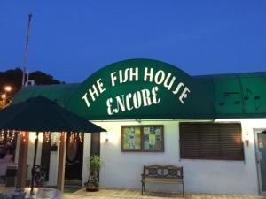 Fish House Encore