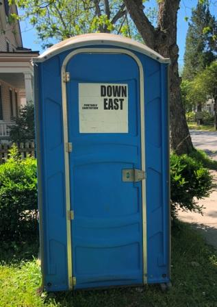 Down East Porta Pottie - Long way from Maine!